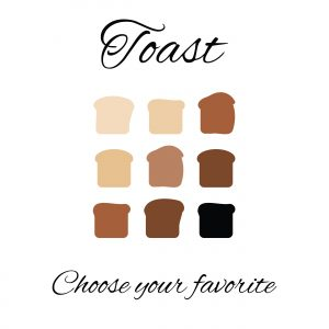 Toast Choice